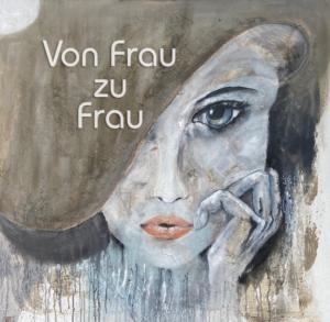 Von Frau zu Frau - ein Abend über Gesundheit, Schönheit & Kunst @ Vitalzentrum Grödig